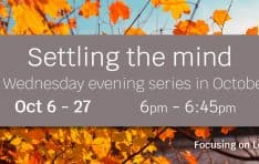 Settling the Mind - In Person and via Live-stream