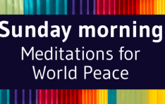 Meditations for World Peace - In-person and via Live-stream